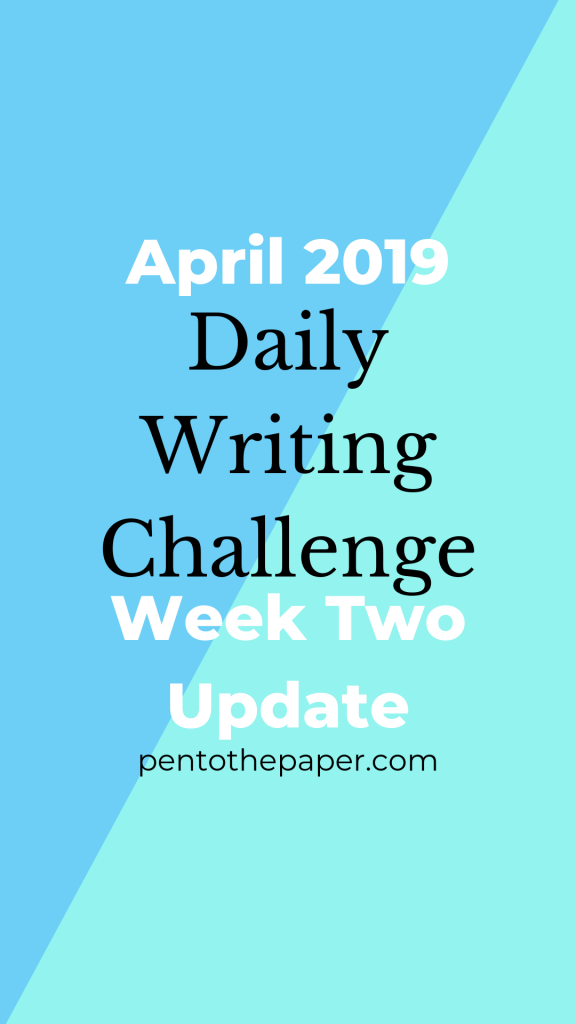 Today's post for my April 2019 Writing Challenge (Week Two) is about my progress on doing a writing challenge, and why even though I've written a small amount, it's better than trying to start out fast and burning out later. #writing #writingchallenge #writingcommunity #dailychallenge